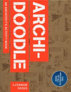 Archidoodle- The Architect's Activity Book