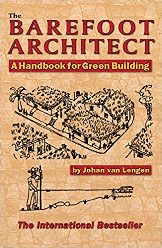 The Barefoot Architect A Handbook for Green Building by Johan van Lengen book online
