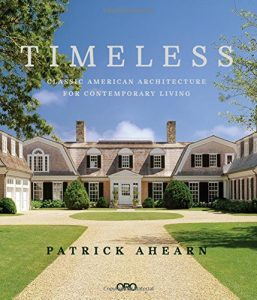 Timeless- Classic American Architecture for Contemporary Living