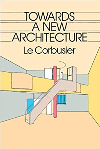 Towards a New Architecture by Le Corbusier book online