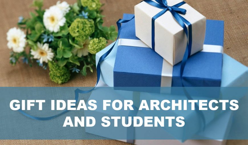 gifts for architects and students