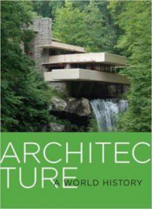 ARCHITECTURE A WORLD HISTORY DANIEL BORDON book