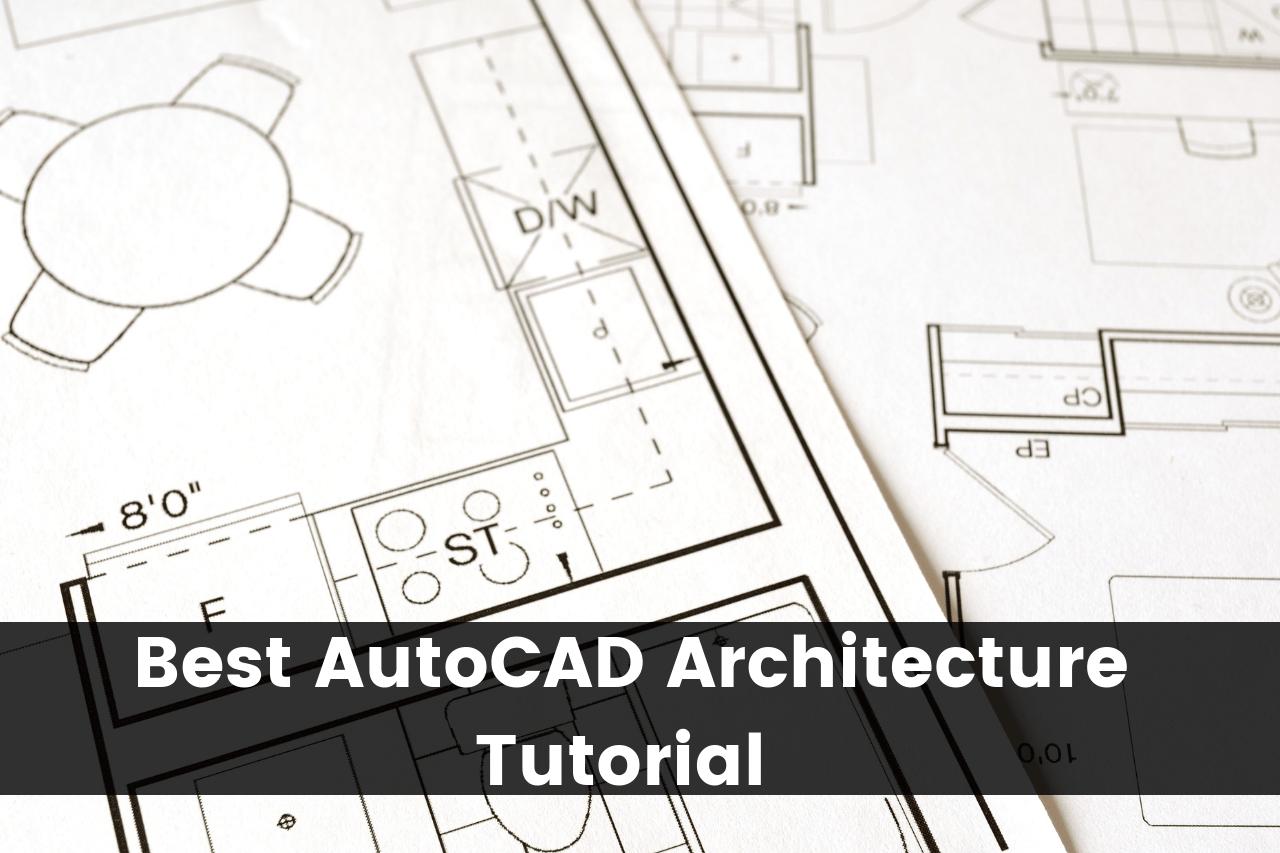 Autocad Architecture Tutorial