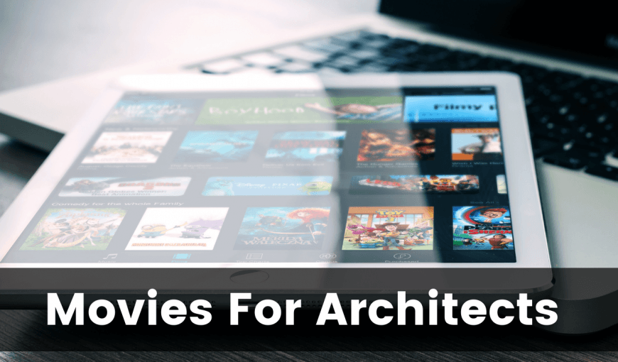 best movies for architects