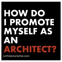 How do i promote myself as an architect.001