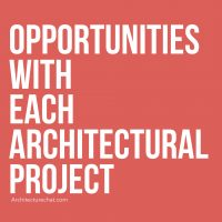 Opportunities With each Architecture project.001