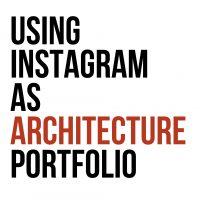 Using Instagram As Architecture Portfolio.001